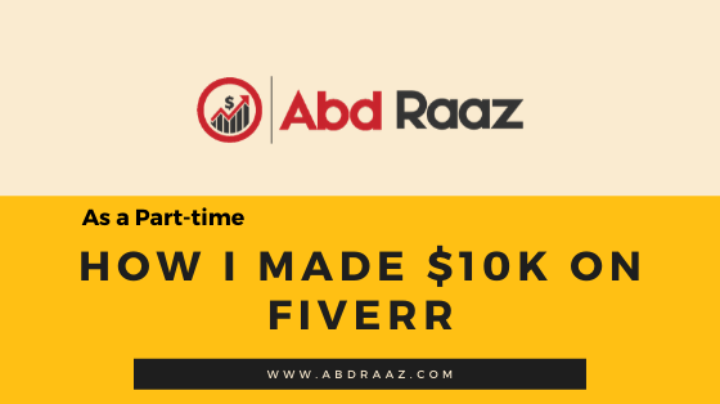 How I Made $10,000 On Fiverr?