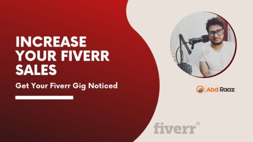How To Get Your Fiverr Gig Noticed, 10 Pro Tips