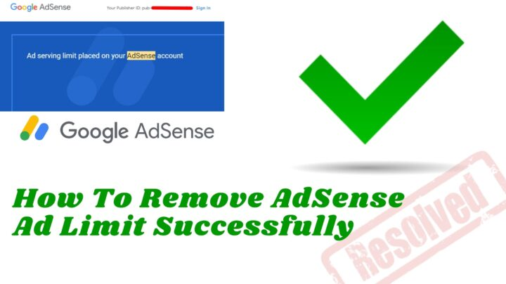 How To Remove AdSense Ad Limit Successfully