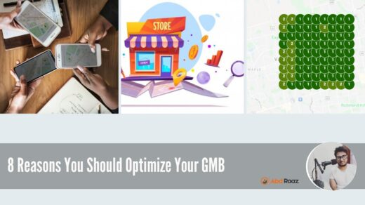 8 Reasons You Should Optimize Your GMB